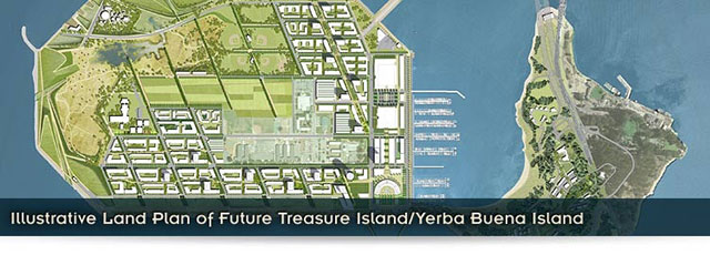 Illustrative Land Plan of Future Treasure Island/Yerba Buena Island slide